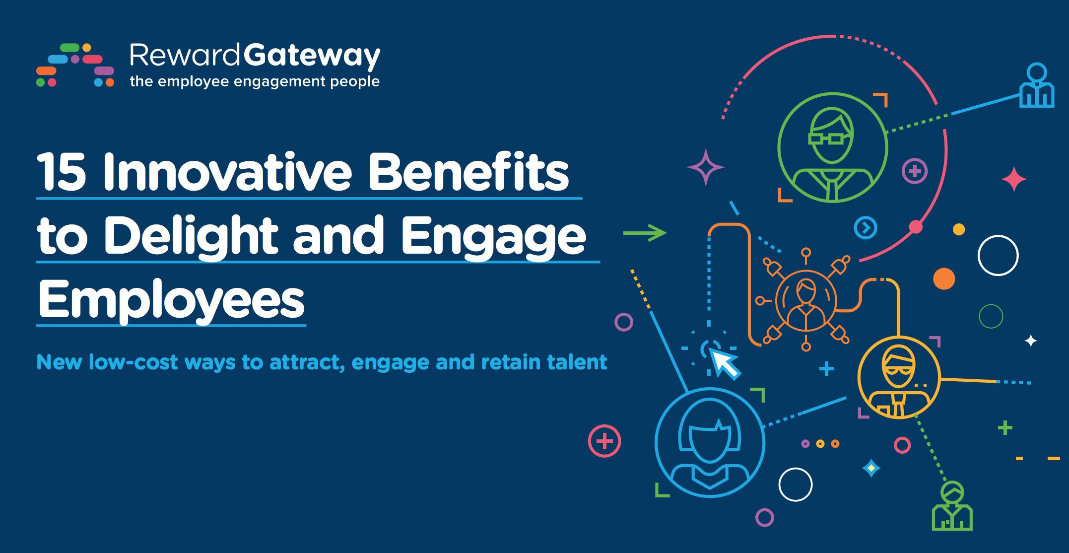 Innovative employee benefit ideas