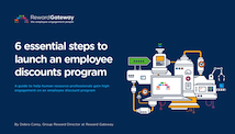 6-essential-steps-to-launch-employee-discounts-program