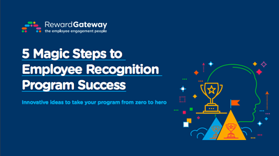 5 Magic Steps to Employee Recognition Program Success