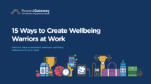 15 Ways to Create Wellbeing Warriors at Work