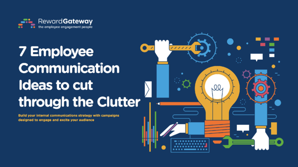7 Employee Communication Ideas to cut through the Clutter