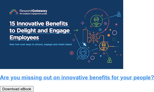 Are you missing out on innovative benefits for your people? Download eBook