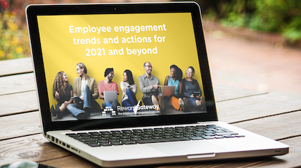 Employee Engagement Trends and Actions for 2021 and Beyond