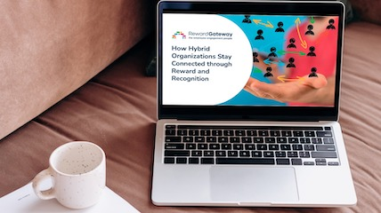 How Hybrid Organizations Stay Connected Through Reward and Recognition