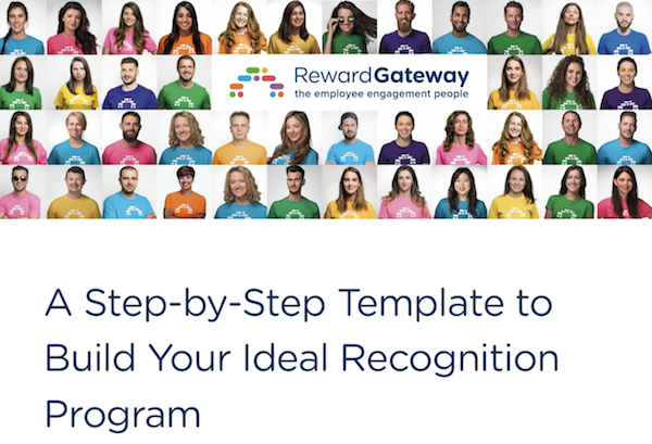A Step-by-Step Template to Build Your Ideal Recognition Program