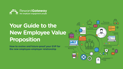 Your Guide to the New Employee Value Proposition