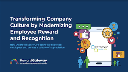 Transforming Company Culture by Modernizing Employee Reward and Recognition