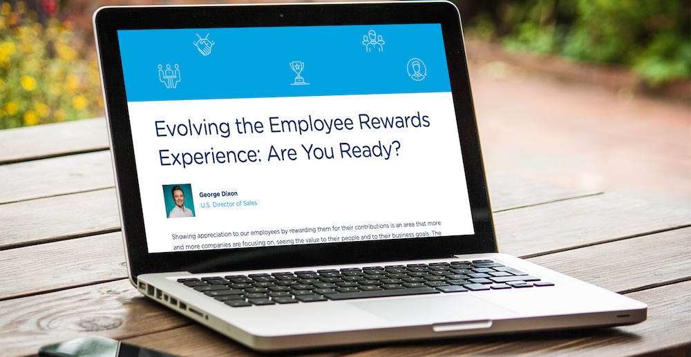 Evolving the Employee Rewards Experience: Are You Ready?