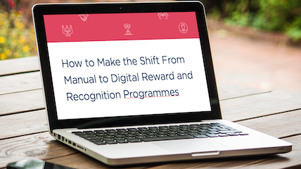 How to Make the Shift From Manual to Digital Employee Reward and Recognition Programmes