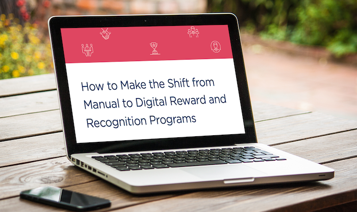 How to Make the Shift From Manual to Digital Reward and Recognition Programs