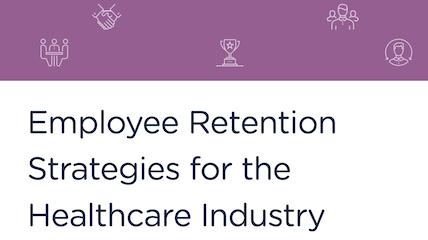 how to retain healthcare employees